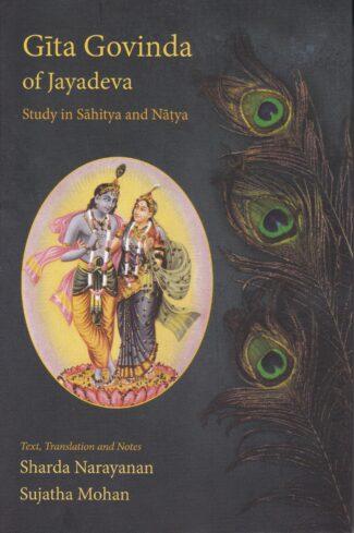 Gita Govinda of Jayadeva: Study in Sahitya and Nat…