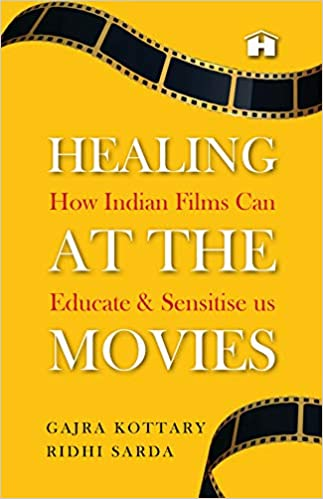 Healing at the Movies: How Indian Films Can Educat…