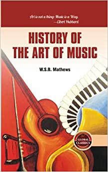 History of the Art of Music (Hardback)