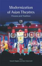 Modernization of Asian Theatres: Process and Tradi…