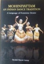 Mohiniyattam An Indian Dance Tradition: A Language…