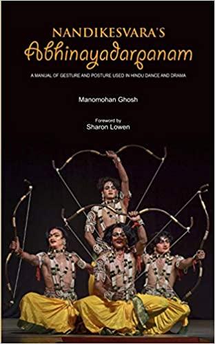 Nandikesvara's Abhinayadarpanam: A Manual of Gestu…
