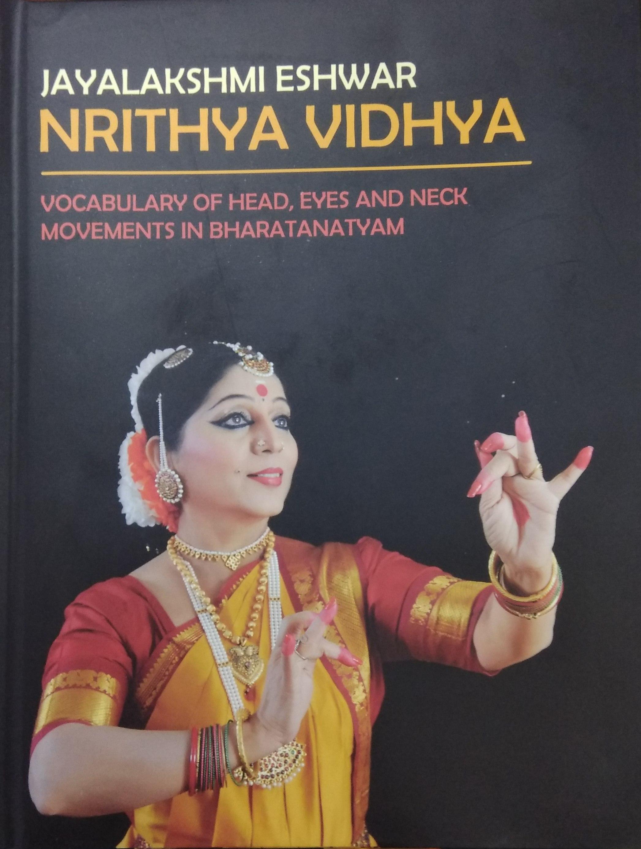 Nrithya Vidhya: Vocabulary of Head, Eyes and Neck …