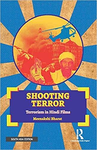 Shooting Terror: Terrorism in Hindi Films (Paperba…