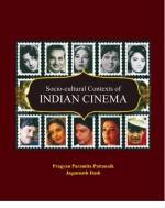 Socio-cultural Contexts of INDIAN CINEMA