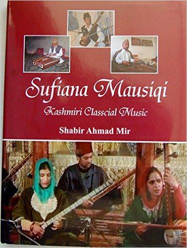 Sufiana Mausiqi: kashmir classical music