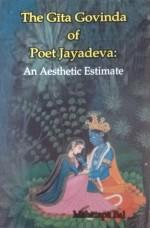 The Gita Govinda of Poet Jayadeva: An Aesthetic Es…