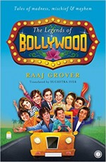 The Legends of Bollywood: Tales of Madness, Mischi…