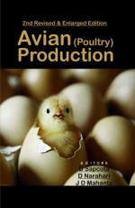 Avian Poultry Production: )2nd Revised And Enlarge…