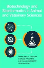 Biotechnology And Bioinformatics In Animal And Vet…