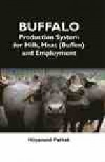 Buffalo Production System for Milk, Meat (Buffen) …