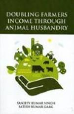 Doubling Farmers Income Through Animal Husbandry