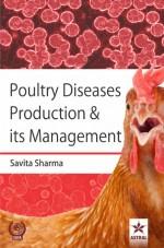 Poultry Diseases Production & its Management
