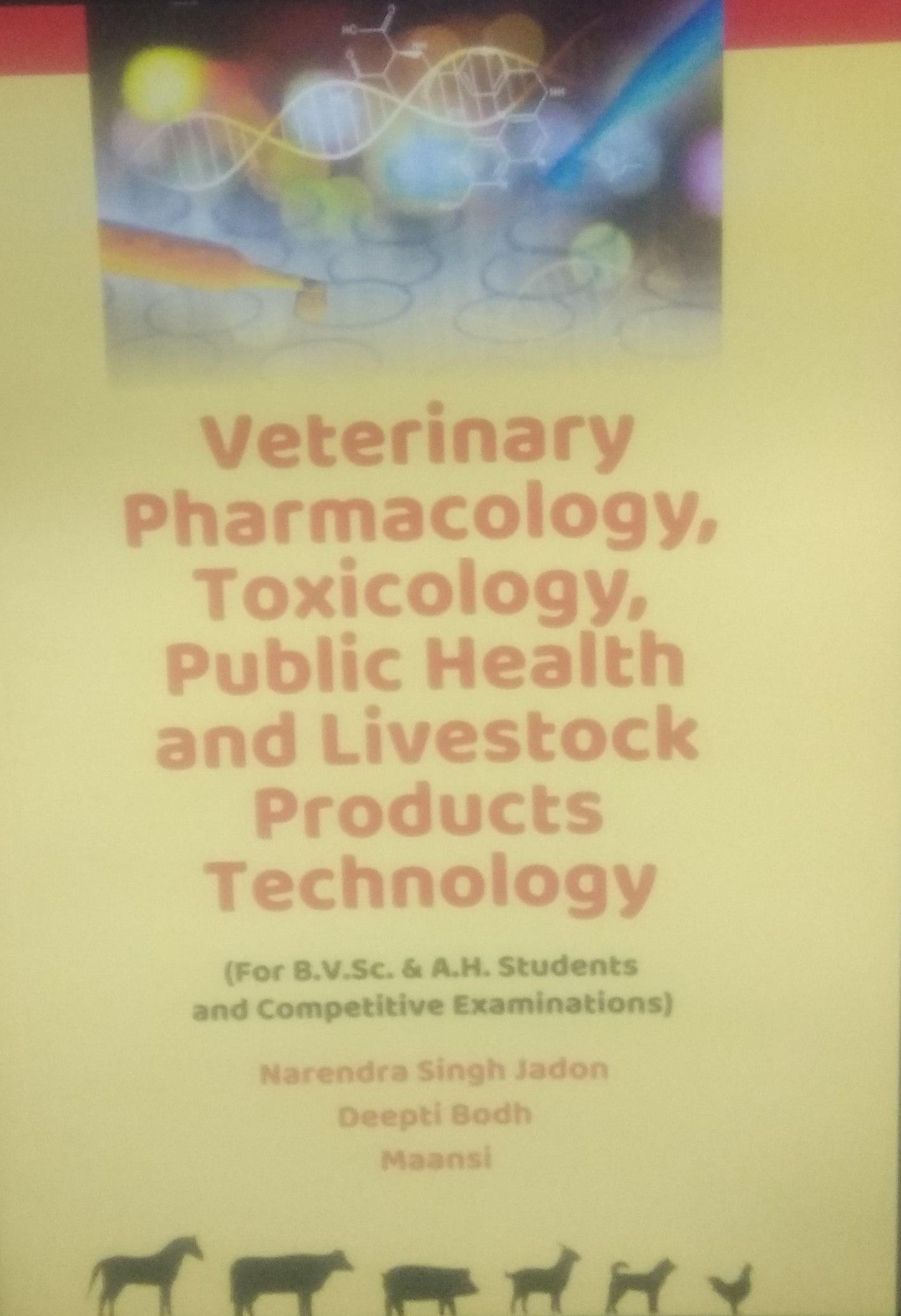 Veterinary Pharmacology and Toxicology, Public Hea…