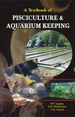 A Textbook of Pisciculture and Aquarium Keeping (R…