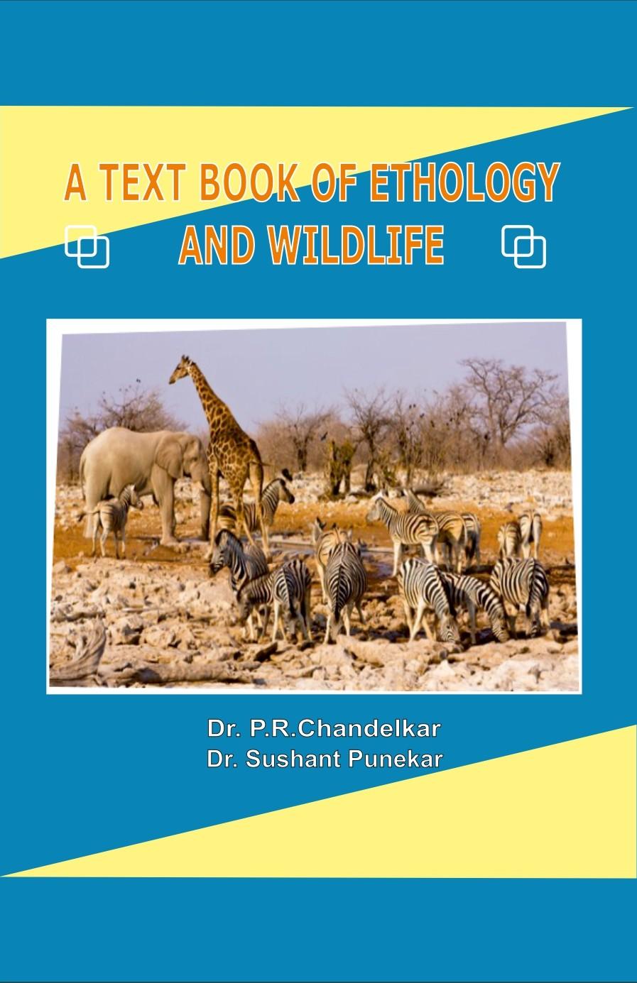 A Text Book of Ethology and Wildlife (Hardback)