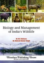Biology and Management of Indias Wildlife