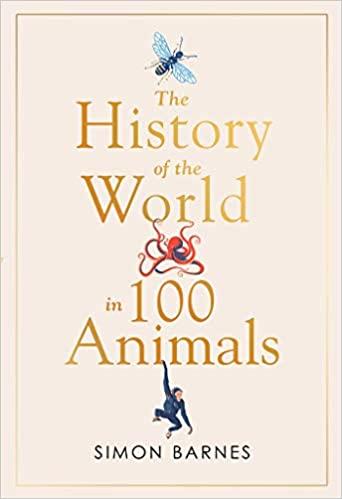 History of the World in 100 Animals (Hardback)