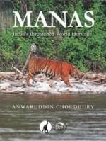 Manas: India's Threatened World Heritage