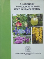 A Handbook of Medicinal Plants used in Homoeopathy…