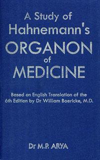A Study of Hahnemann's Organon of Medicine