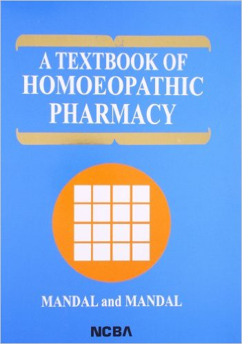 A Textbook of Homoeopathic Pharmacy (3rd Revised e…