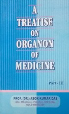 A Treatise on Organon of Medicine (Part III) Paper…