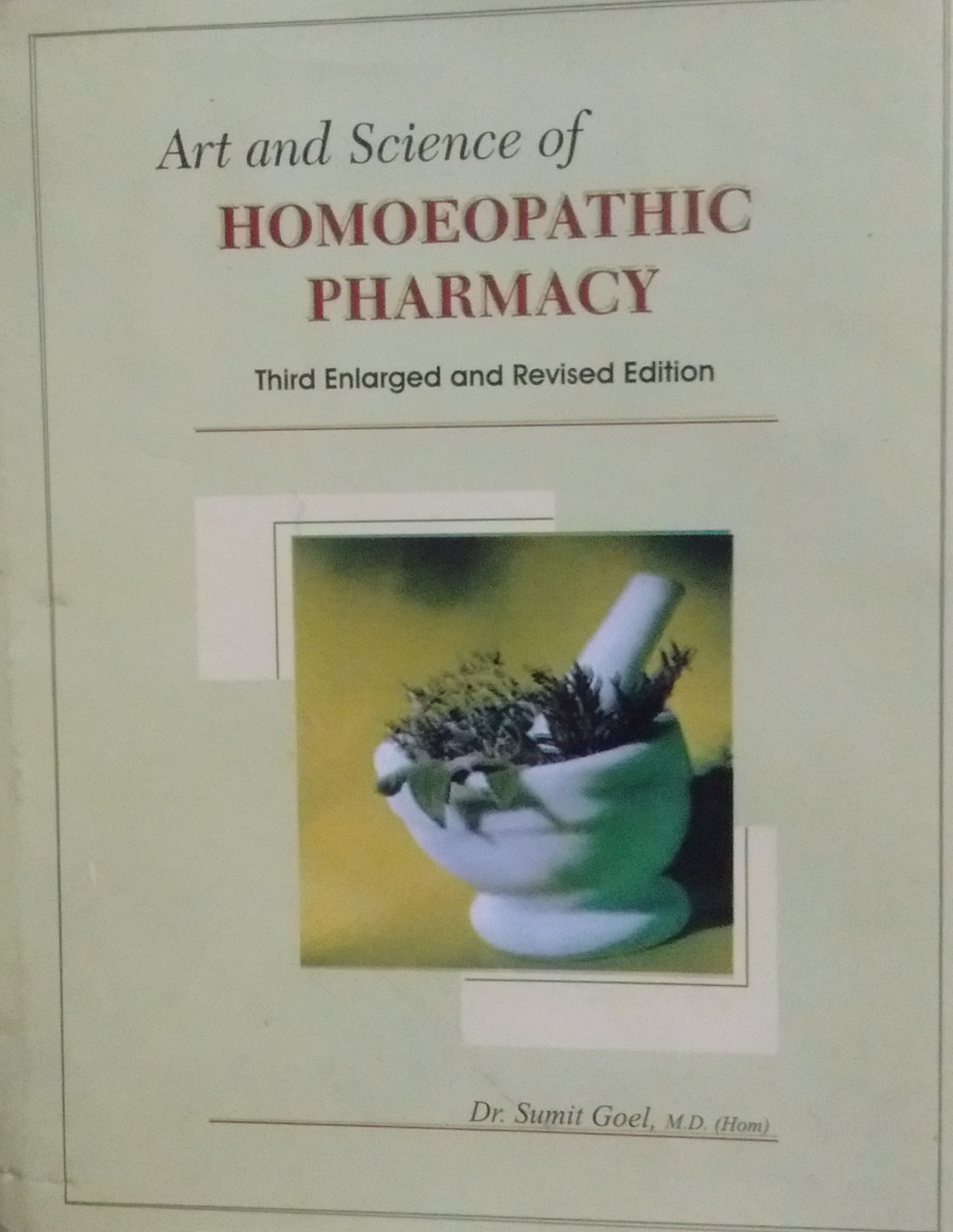 Art and Science of Homoeopathic Pharmacy (With CD)…