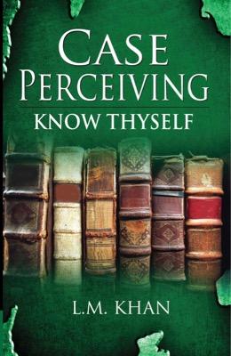 Case Perceiving Know Thyself