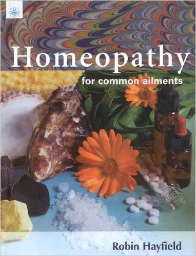 Homeopathy for Common Ailments Paperback