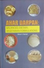 Ahar Darpan: Balanced, Dietary, Vegetarian Formula…