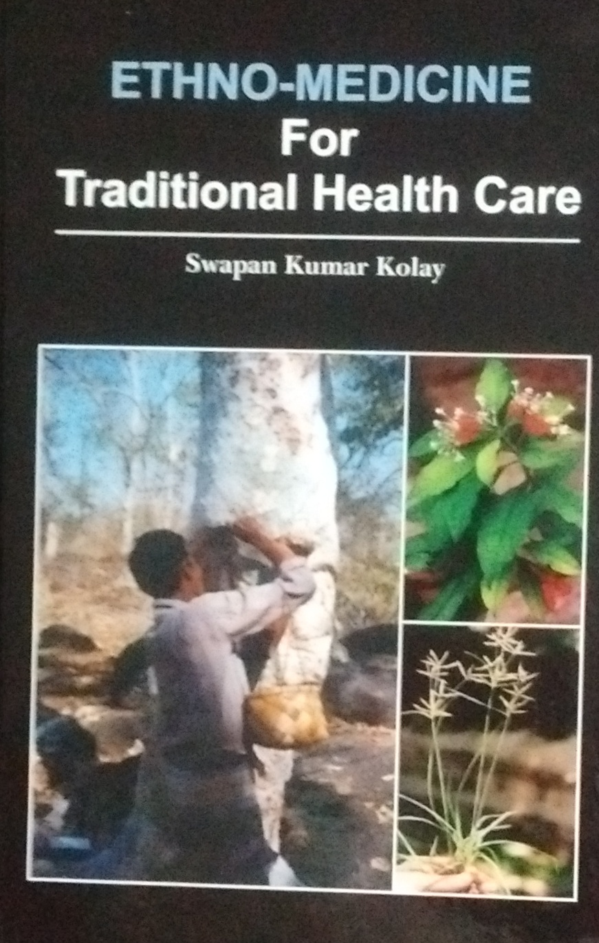 Ethno Medicine for Traditional Health Care