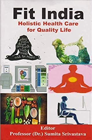 Fit India: Holistic Health Care for Quality Life (…