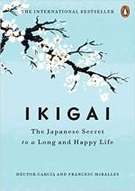 Ikigai: The Japanese Secret to a Long and Happy Li…