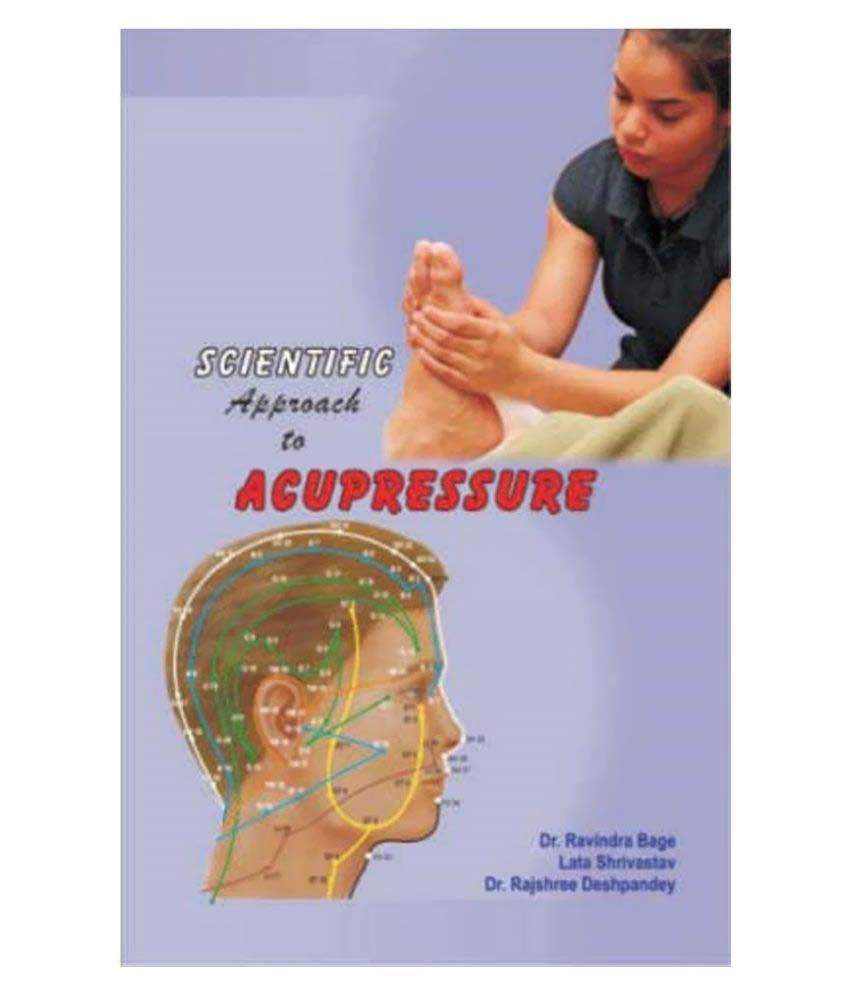 Scientific Approach to Acupressure