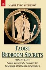 Taoist Bedroom Secrets: Tao Chi Kung: Sexual-Thera…