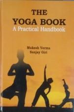 The Yoga Book: A Practical Handbook (2 Volumes)