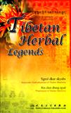 Tibetan Herbal Legends Paperback