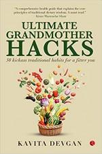 Ultimate Grandmother Hacks: 50 kickass traditional…