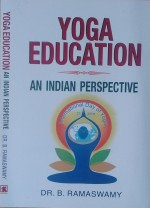 Yoga Education: An Indian Perspective