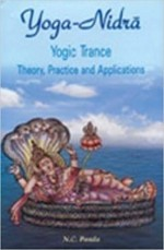 Yoga Nidra, Yogic Trance: Theory, Practice and App…