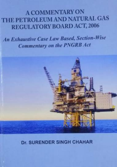 A Commentary on the Petroleum and Natural Gas Regu…