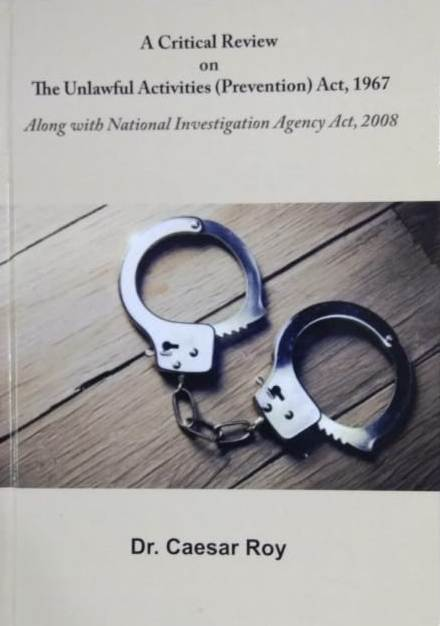 A Critical Review on the Unlawful Activities (Prev…