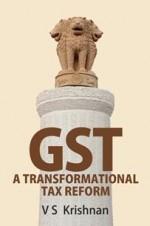 GST: A Transformational Tax Reform