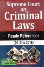 Supreme Court on Criminal Laws: Ready Referencer (…
