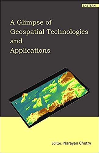 A Glimpse of Geospatial Technologies and Applicati…