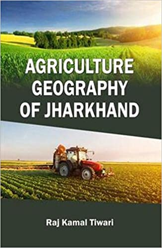 Agriculture Geography of Jharkhand