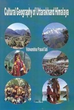 Cultural Geography of Uttarakhand Himalaya
