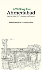 A Walking Tour: Ahmedabad (Sketches of the City's …