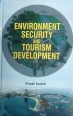 Environment Security & Tourism Development